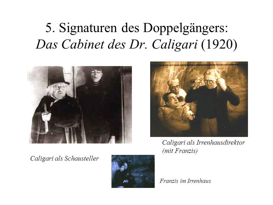 Caligari als Schausteller Caligari als Irrenhausdirektor (mit Franzis) Franzis im Irrenhaus