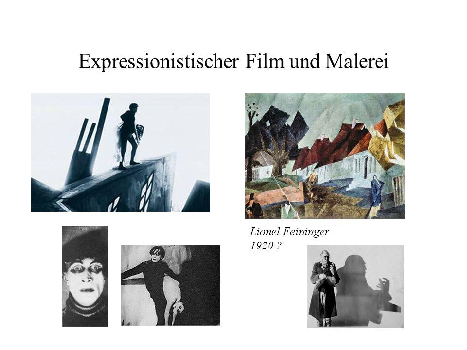 Expressionistischer Film und Malerei Lionel Feininger 1920 ?