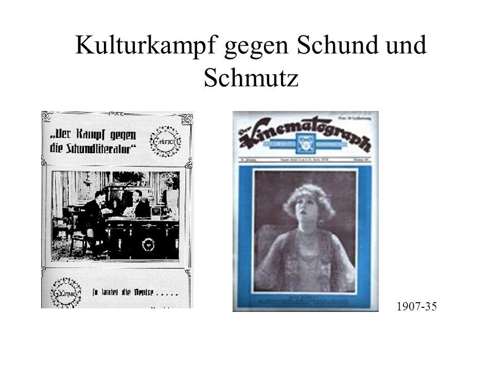 Kulturkampf gegen Schund und Schmutz 1907-35