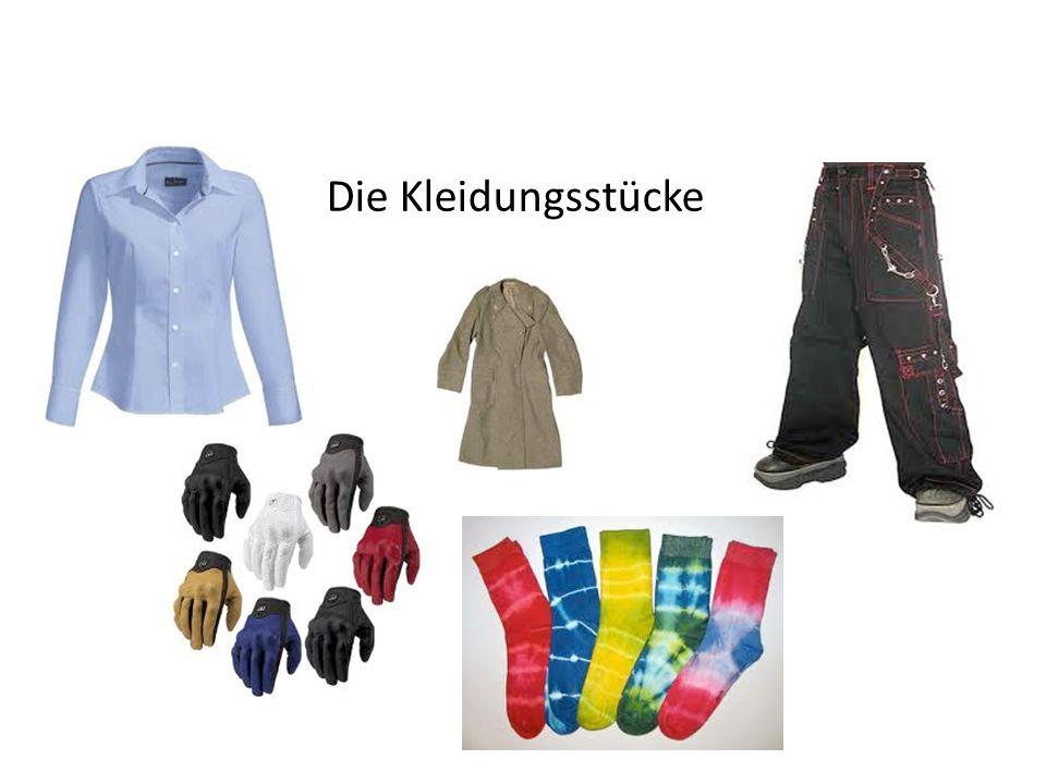 Die Kleidungsstücke