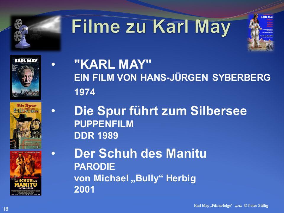 Karl May Filmerfolge 2012 © Peter Züllig