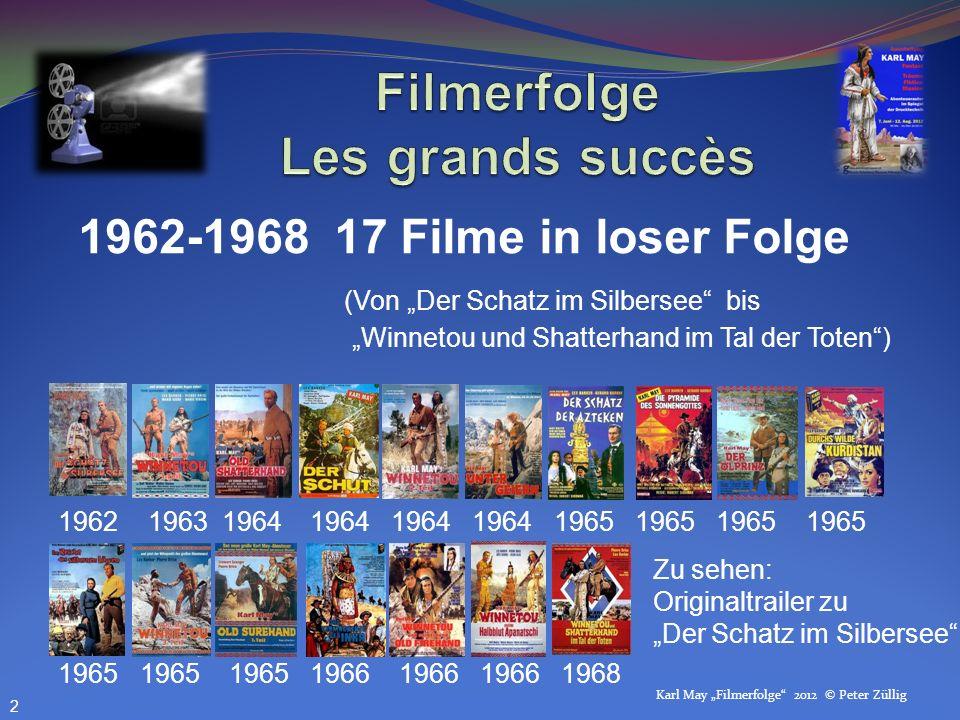 1962-1968 17 Filme in loser Folge (Von Der Schatz im Silbersee bis Winnetou und Shatterhand im Tal der Toten) 1962 1963 1964 1964 1964 1964 1965 1965
