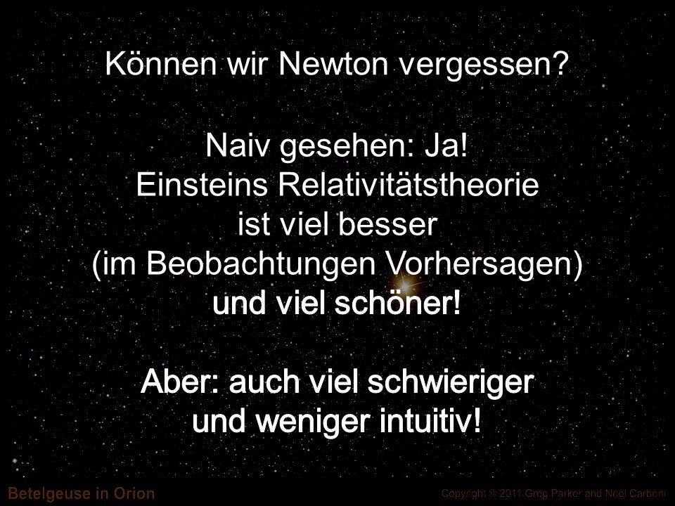 Können wir Newton vergessen?