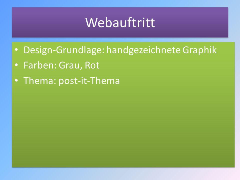 Webauftritt Design-Grundlage: handgezeichnete Graphik Farben: Grau, Rot Thema: post-it-Thema Design-Grundlage: handgezeichnete Graphik Farben: Grau, R