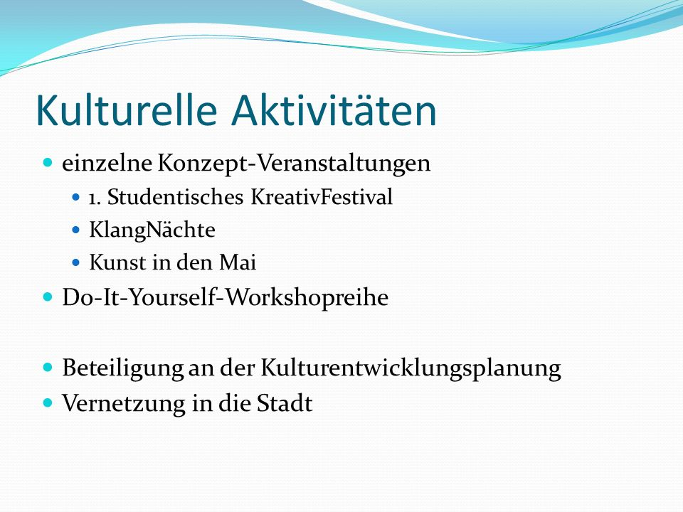 Kulturelle Aktivitäten einzelne Konzept-Veranstaltungen 1.