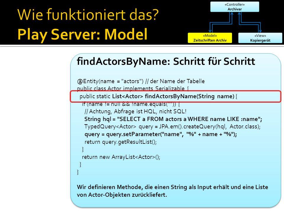 findActorsByName: Schritt für Schritt @Entity(name =