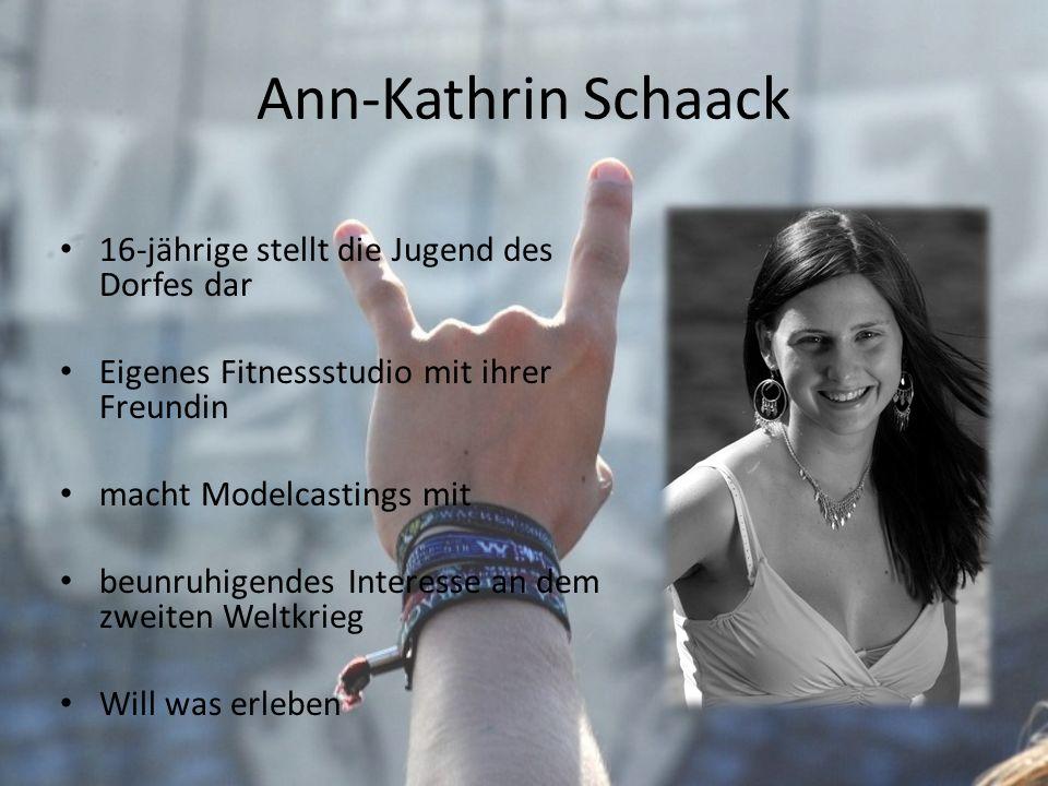 Ann-Kathrin Schaack 16-jährige stellt die Jugend des Dorfes dar Eigenes Fitnessstudio mit ihrer Freundin macht Modelcastings mit beunruhigendes Intere