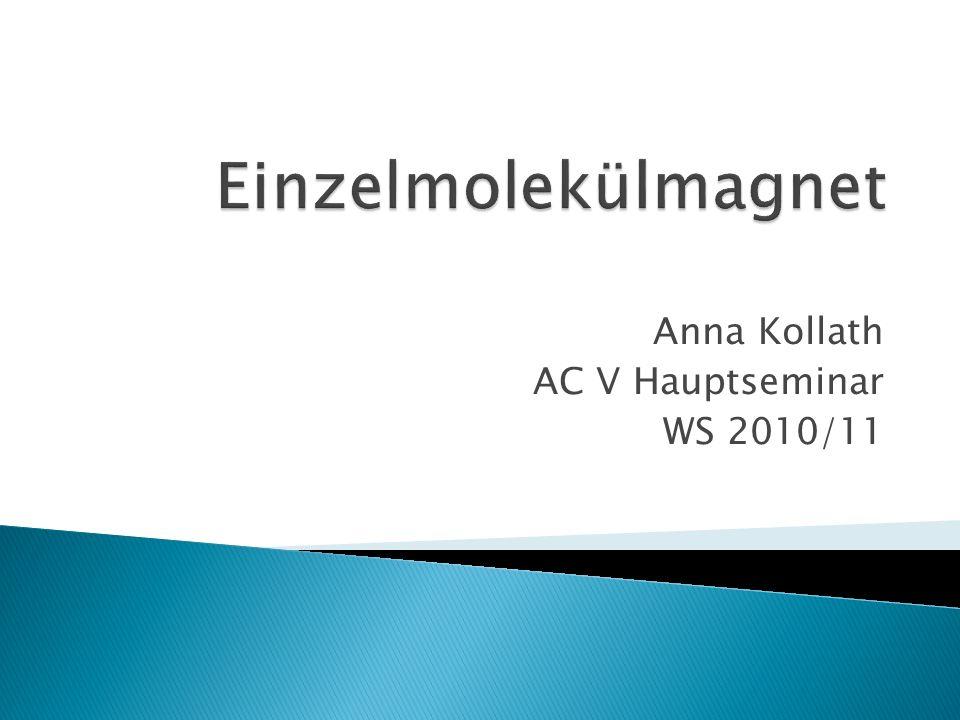 Anna Kollath AC V Hauptseminar WS 2010/11