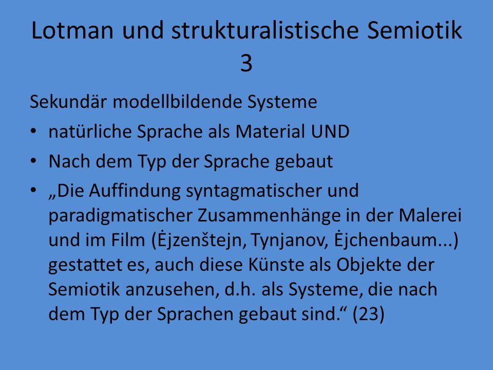 Lotman und strukturalistische Semiotik 4..