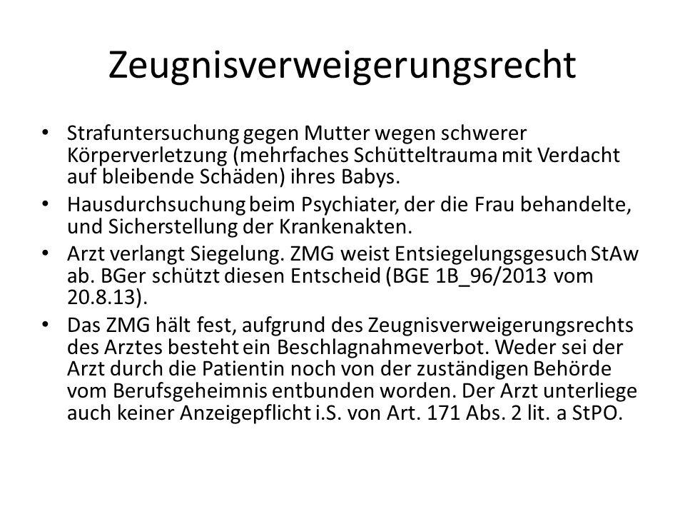 Zeugnisverweigerungsrecht Strafuntersuchung gegen Mutter wegen schwerer Körperverletzung (mehrfaches Schütteltrauma mit Verdacht auf bleibende Schäden
