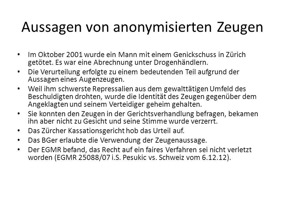 Aussagen von anonymisierten Zeugen Im Oktober 2001 wurde ein Mann mit einem Genickschuss in Zürich getötet. Es war eine Abrechnung unter Drogenhändler