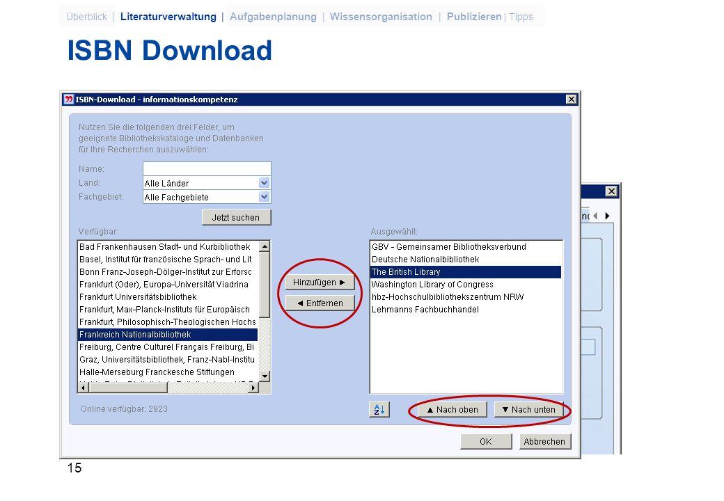 14 Überblick | Literaturverwaltung | Aufgabenplanung | Wissensorganisation | Publizieren | Tipps 3-039050-81-8 ISBN genügt – Citavi holt die Titelangaben aus dem Internet.