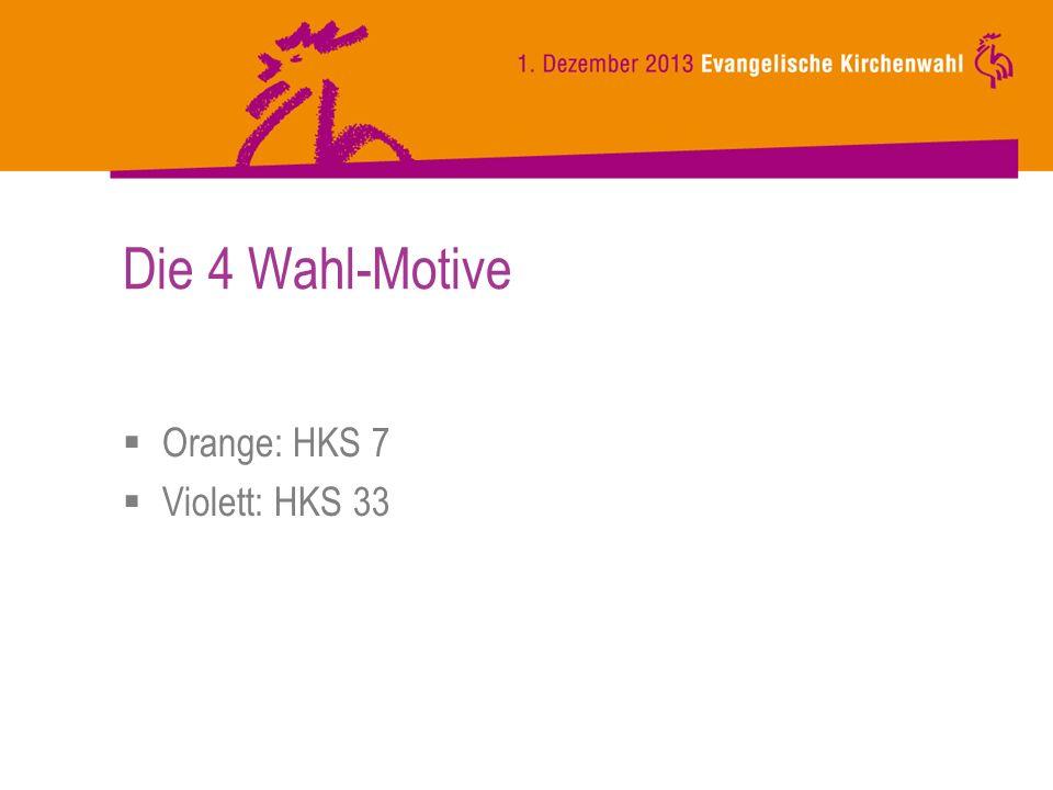 Die 4 Wahl-Motive Orange: HKS 7 Violett: HKS 33