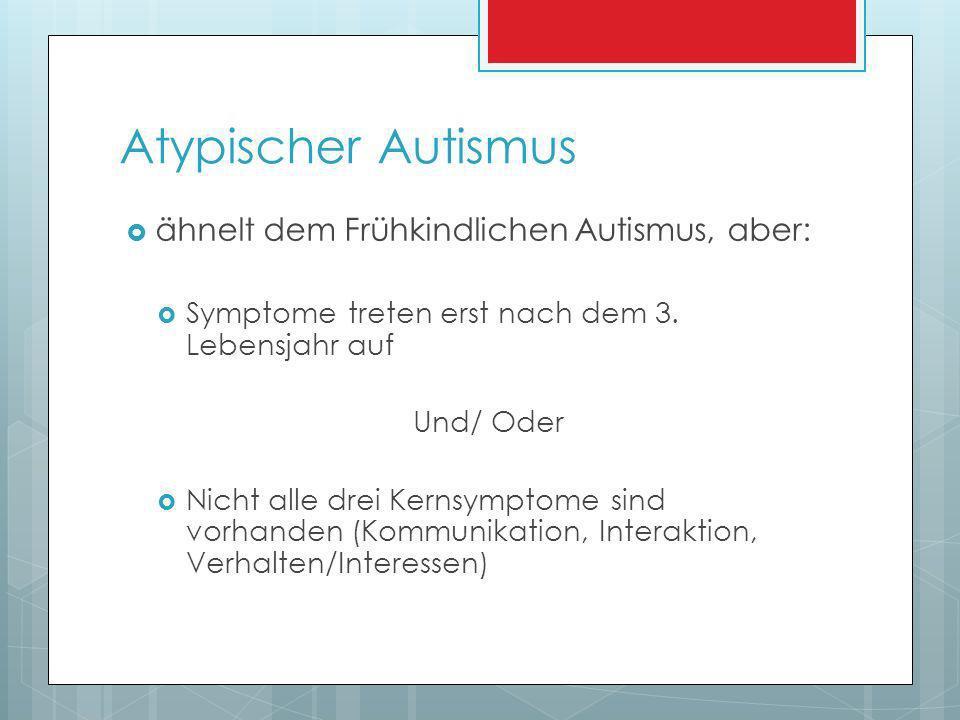 Was ist Autismus NICHT.