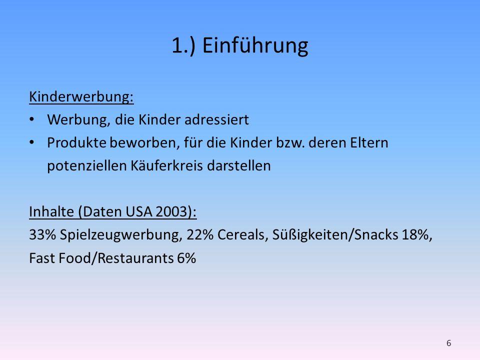 6.) Tabak und Alkohol – Werbewirkung Schon junge Kinder kennen Tabak-&Alkoholwerbung Fischer et al.
