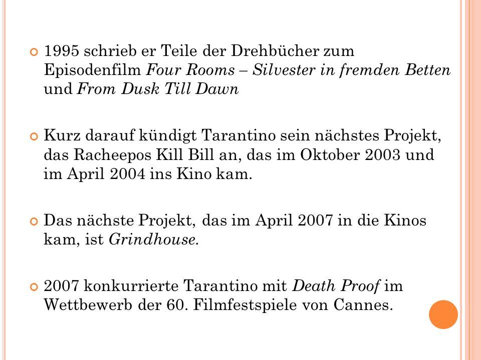 1995 schrieb er Teile der Drehbücher zum Episodenfilm Four Rooms – Silvester in fremden Betten und From Dusk Till Dawn Kurz darauf kündigt Tarantino s