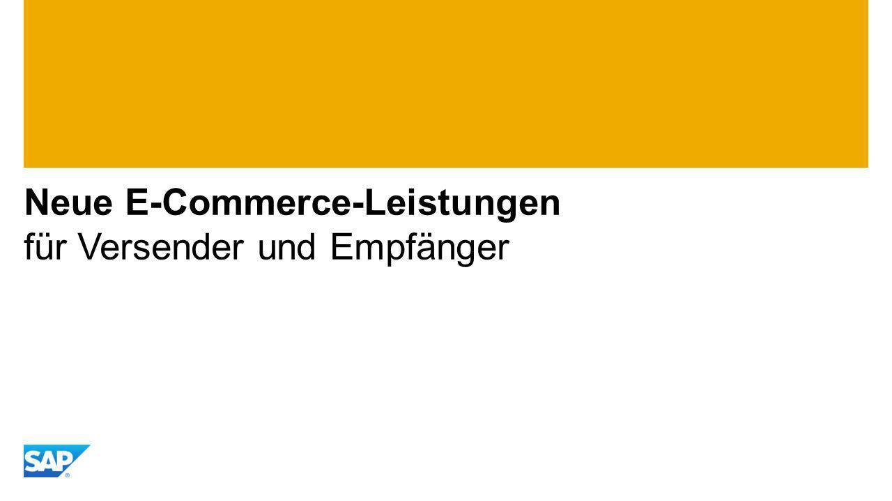 Neue E-Commerce-Leistungen für Versender und Empfänger