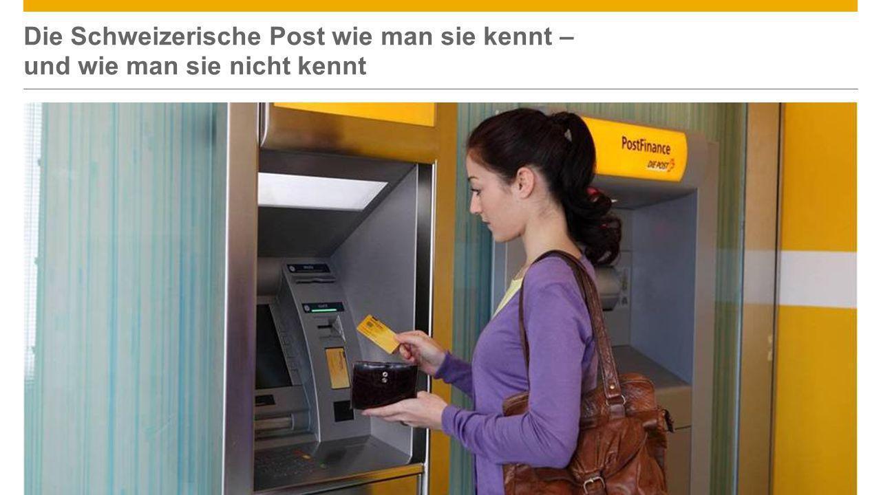 ©2013 SAP AG or an SAP affiliate company. All rights reserved.7 Die Schweizerische Post wie man sie kennt – und wie man sie nicht kennt