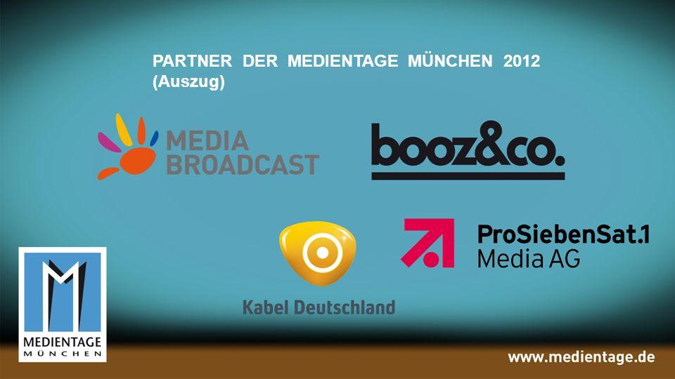 PARTNER DER MEDIENTAGE 2012 (Auszug)PARTNER DER MEDIENTAGE MÜNCHEN 2012 (Auszug)
