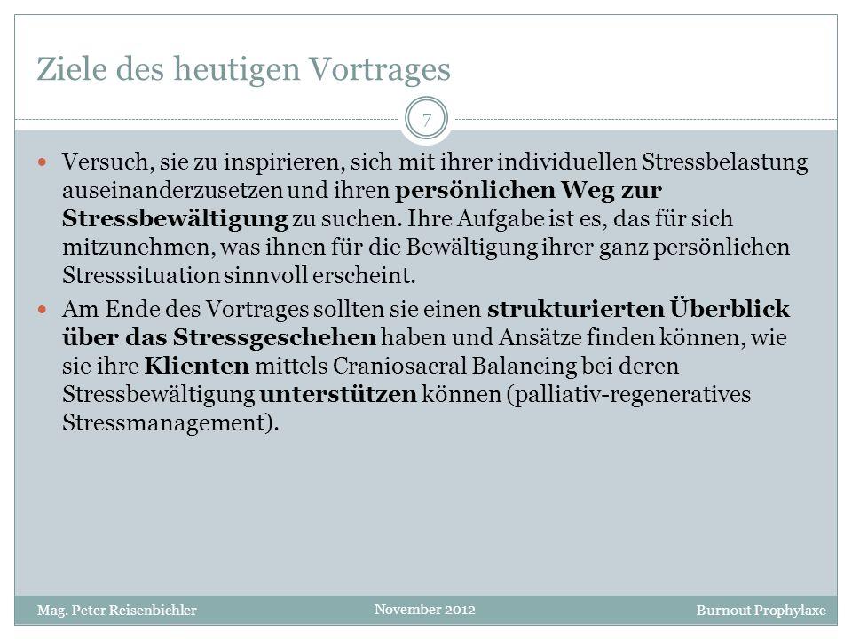 Burnout Prophylaxe November 2012 Palliativ-regenerative Stressbewältigung 68 Mag.