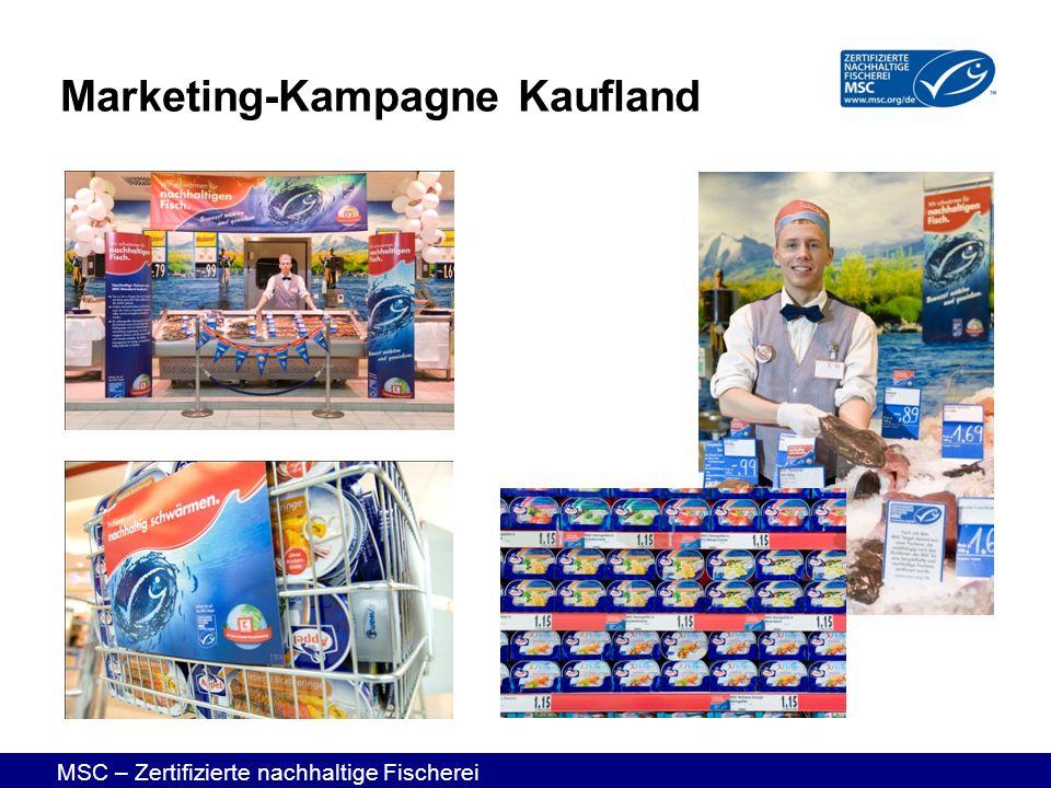 MSC – Zertifizierte nachhaltige Fischerei Marketing-Kampagne Kaufland