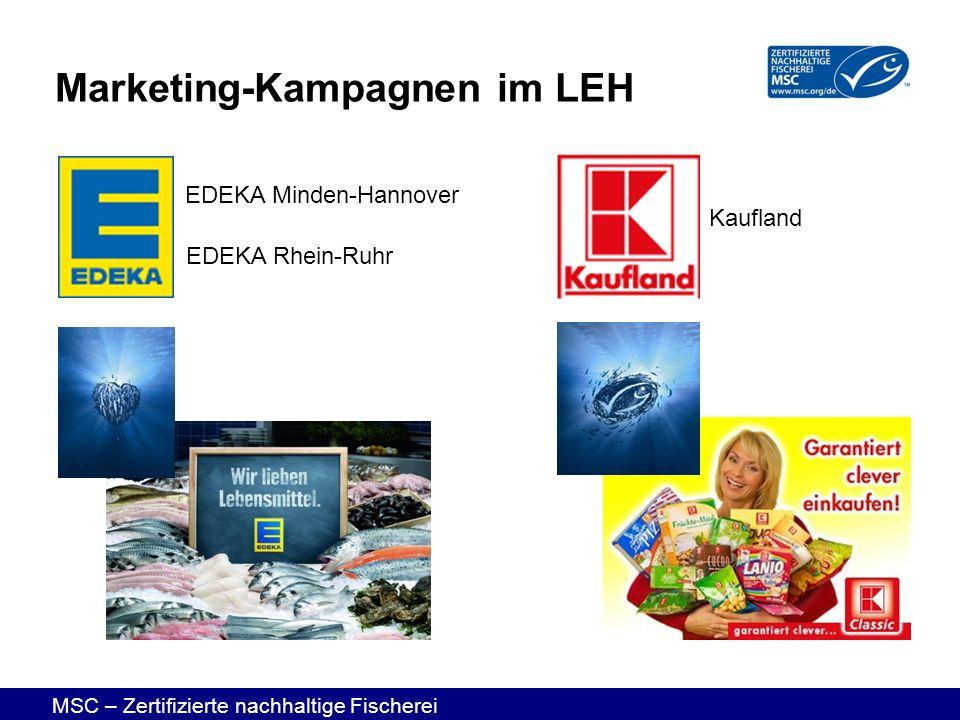 MSC – Zertifizierte nachhaltige Fischerei EDEKA Rhein-Ruhr EDEKA Minden-Hannover Kaufland Marketing-Kampagnen im LEH