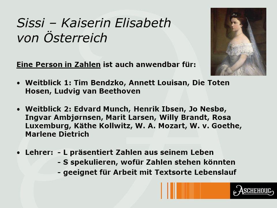 Sissi – Kaiserin Elisabeth von Österreich Eine Person in Zahlen ist auch anwendbar für: Weitblick 1: Tim Bendzko, Annett Louisan, Die Toten Hosen, Lud