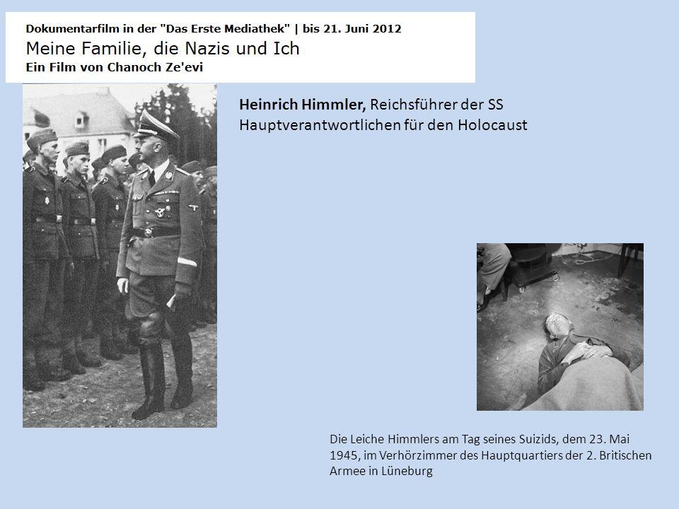 Heinrich Himmler, Reichsführer der SS Hauptverantwortlichen für den Holocaust Die Leiche Himmlers am Tag seines Suizids, dem 23. Mai 1945, im Verhörzi