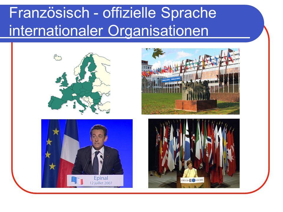 Französisch - offizielle Sprache internationaler Organisationen