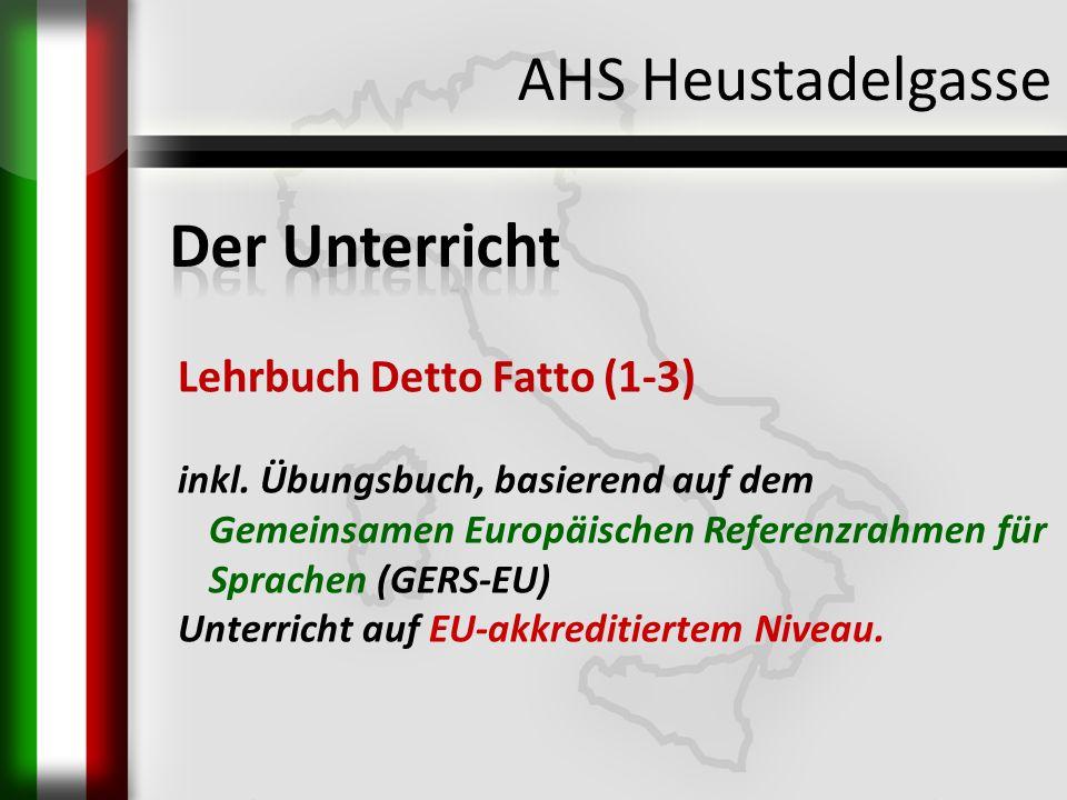 AHS Heustadelgasse Lehrbuch Detto Fatto (1-3) inkl. Übungsbuch, basierend auf dem Gemeinsamen Europäischen Referenzrahmen für Sprachen (GERS-EU) Unter