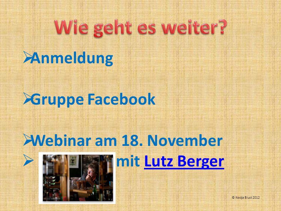 Anmeldung Gruppe Facebook Webinar am 18. November mit Lutz BergerLutz Berger © Nadja Blust 2012