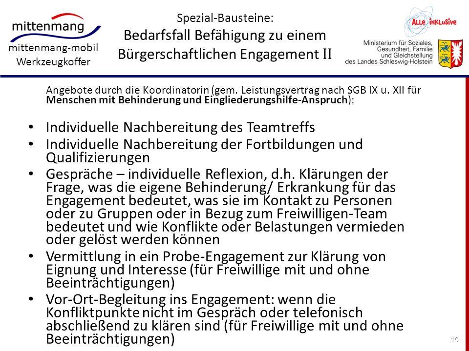 mittenmang-mobil Werkzeugkoffer Spezial-Bausteine: Bedarfsfall Befähigung zu einem Bürgerschaftlichen Engagement II Angebote durch die Koordinatorin (