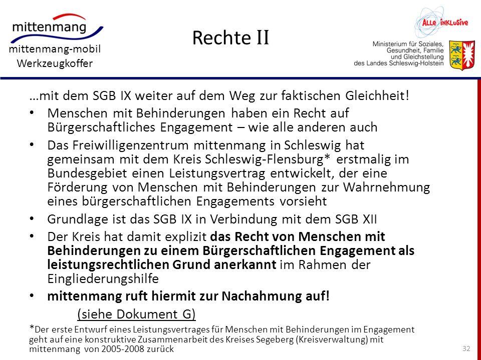 mittenmang-mobil Werkzeugkoffer Rechte II …mit dem SGB IX weiter auf dem Weg zur faktischen Gleichheit! Menschen mit Behinderungen haben ein Recht auf