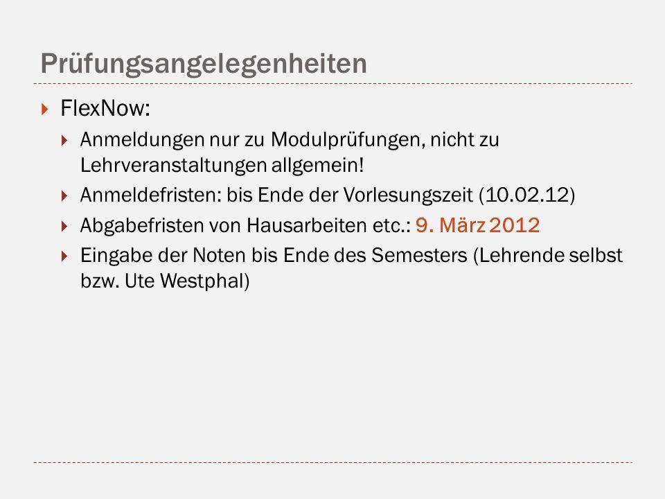 Prüfungsangelegenheiten FlexNow: Anmeldungen nur zu Modulprüfungen, nicht zu Lehrveranstaltungen allgemein.