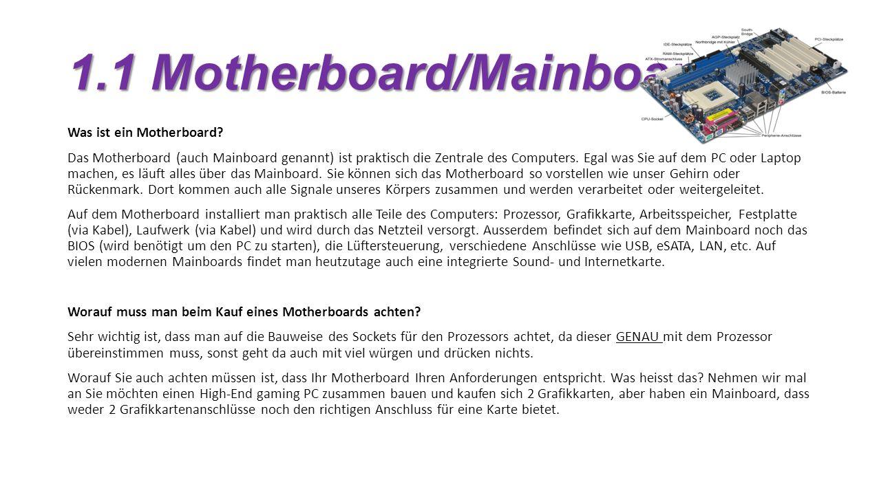 1.1 Motherboard/Mainboard Was ist ein Motherboard.