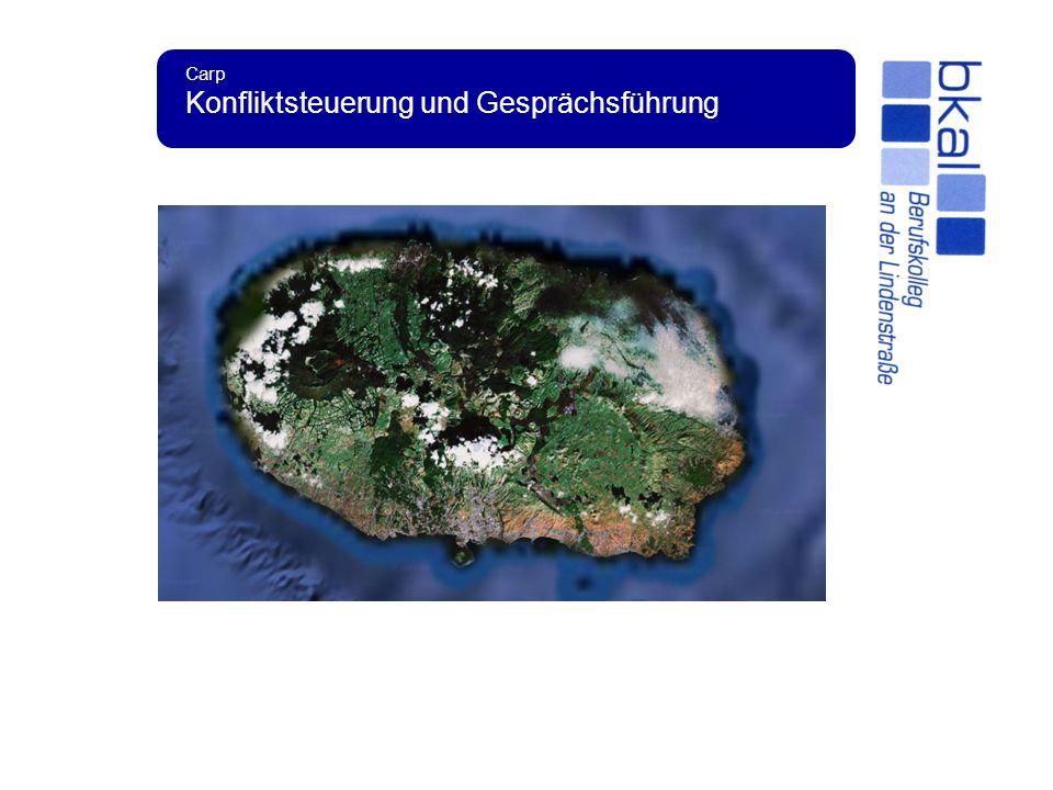 Carp Konfliktsteuerung und Gesprächsführung Auf der Insel