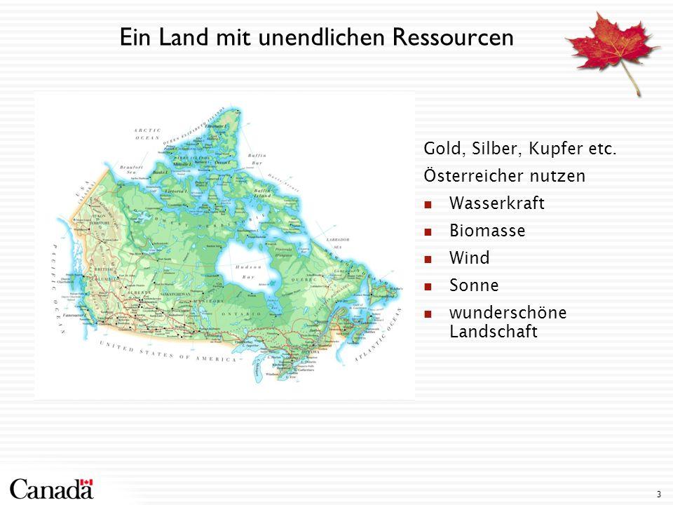 Ein Land mit unendlichen Ressourcen Gold, Silber, Kupfer etc. Österreicher nutzen Wasserkraft Biomasse Wind Sonne wunderschöne Landschaft 3