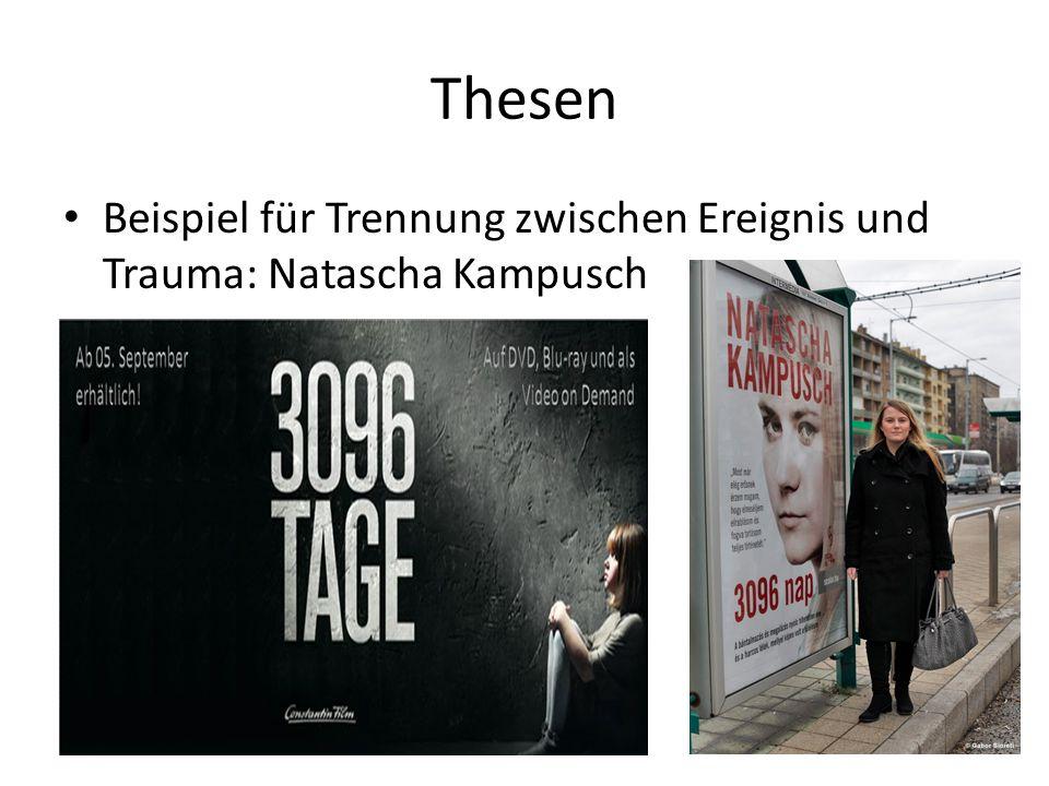 Thesen Beispiel für Trennung zwischen Ereignis und Trauma: Natascha Kampusch