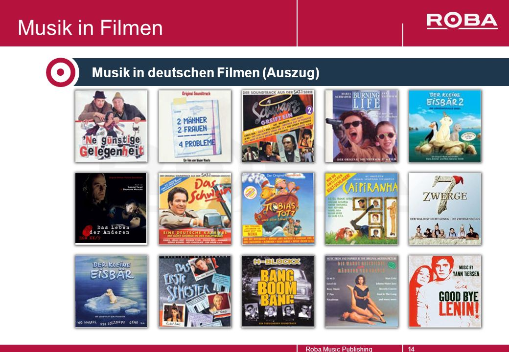 Roba Music Publishing14 Musik in Filmen Musik in deutschen Filmen (Auszug)
