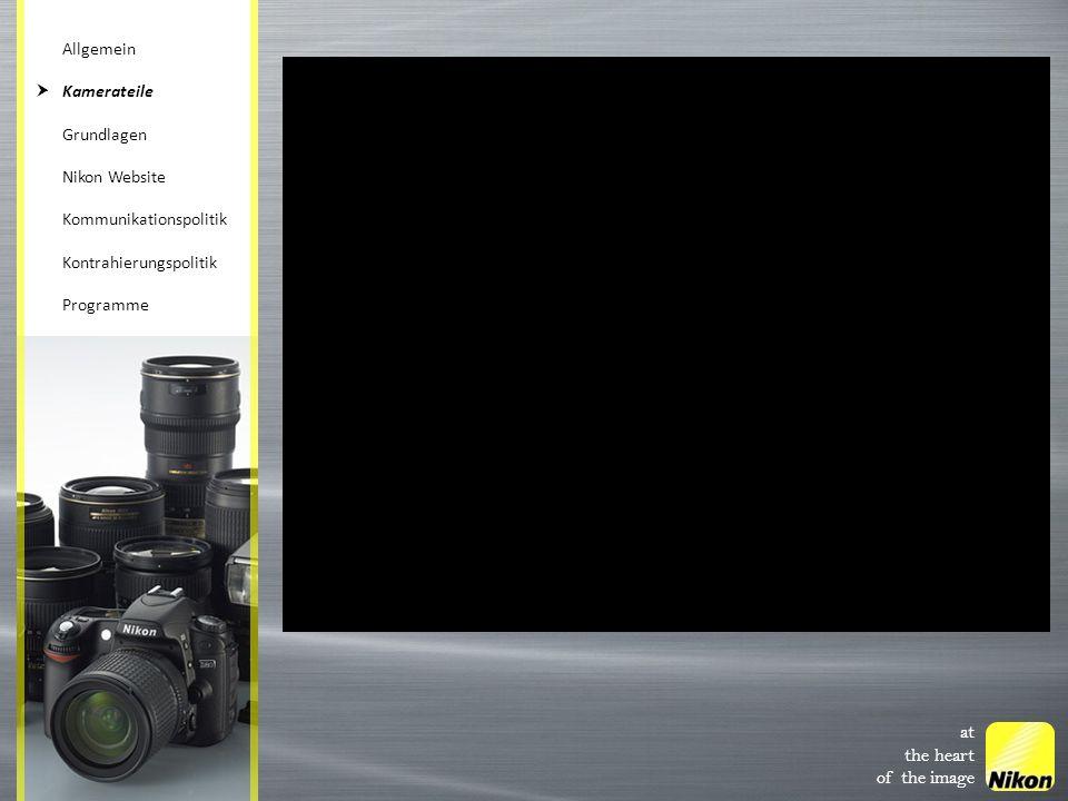 at the heart of the image Allgemein Kamerateile Grundlagen Nikon Website Kommunikationspolitik Kontrahierungspolitik Programme