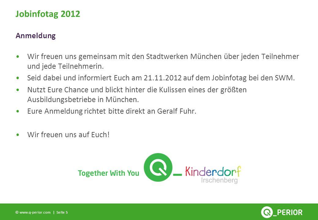 Seite 5 © www.q-perior.com | Wir freuen uns gemeinsam mit den Stadtwerken München über jeden Teilnehmer und jede Teilnehmerin.