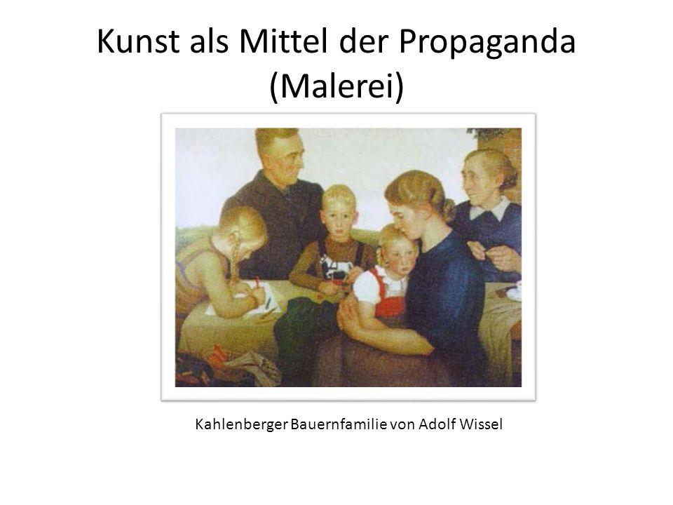 Kunst als Mittel der Propaganda (Malerei) Kahlenberger Bauernfamilie von Adolf Wissel