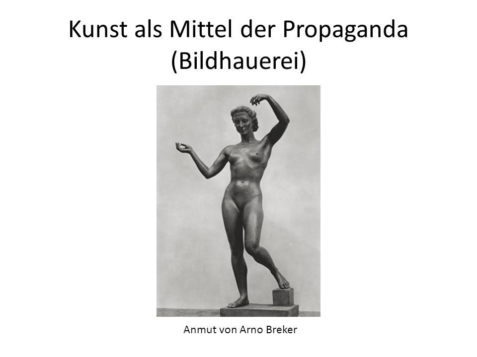Kunst als Mittel der Propaganda (Bildhauerei) Anmut von Arno Breker