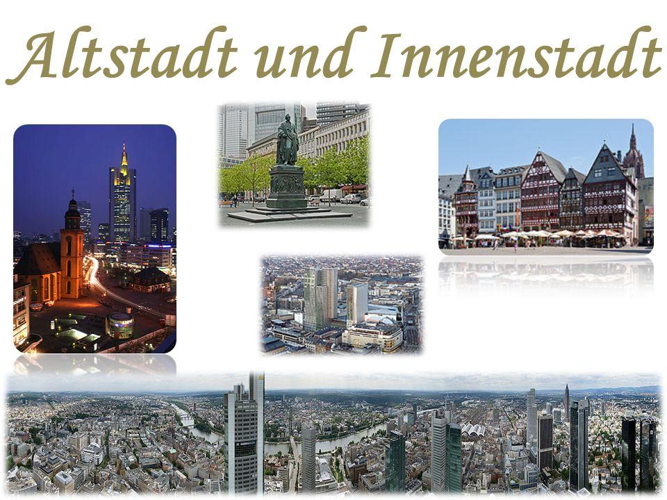 Altstadt und Innenstadt