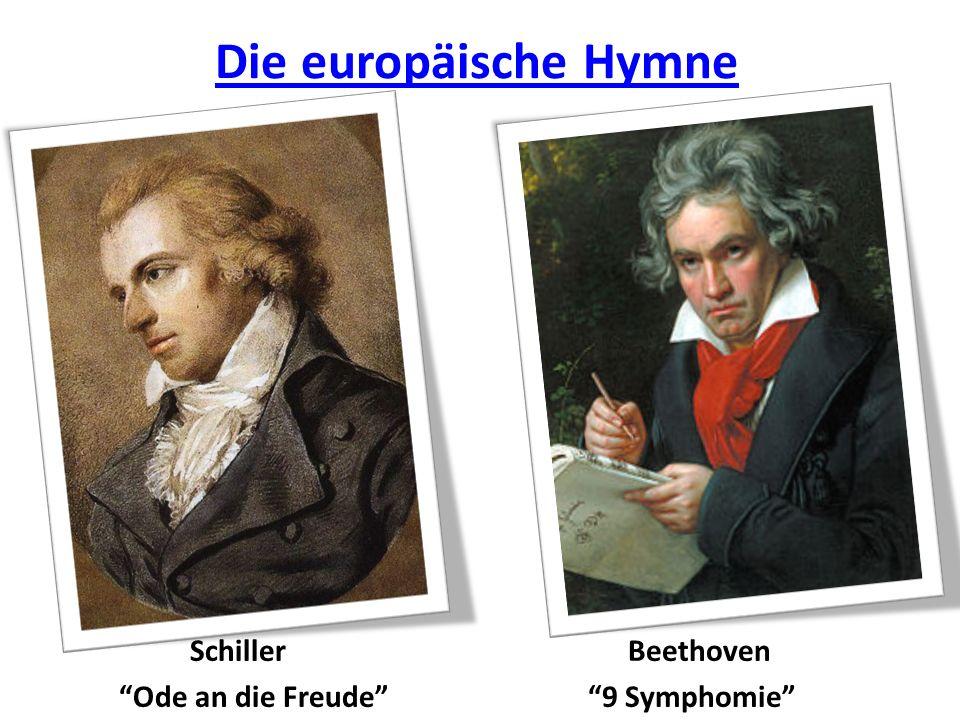 Die europäische Hymne Schiller Ode an die Freude Beethoven 9 Symphomie