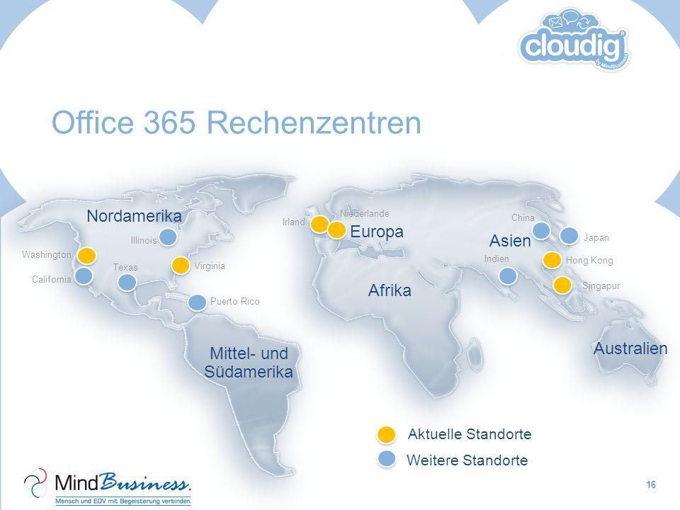 Office 365 Rechenzentren Rechenzentrum wird anhand Lieferadresse zugewiesen Daten werden immer in 2 Rechenzentren gehalten (= Geo-Redundanz) Rechenzen