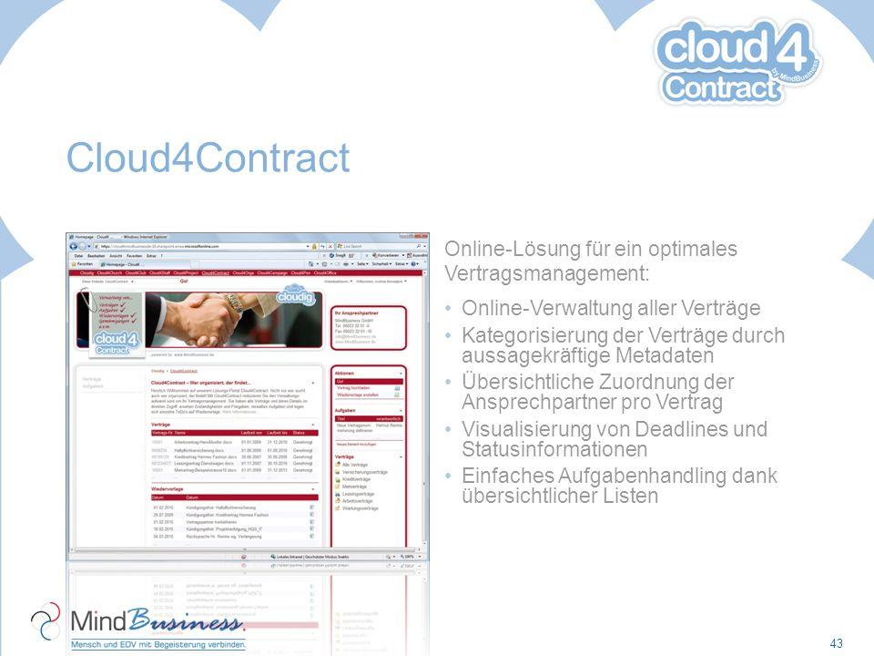 Cloud4Contract Online-Lösung für ein optimales Vertragsmanagement: Online-Verwaltung aller Verträge Kategorisierung der Verträge durch aussagekräftige