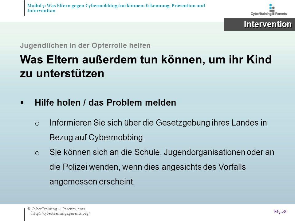 Hilfe holen / das Problem melden o Informieren Sie sich über die Gesetzgebung ihres Landes in Bezug auf Cybermobbing. o Sie können sich an die Schule,