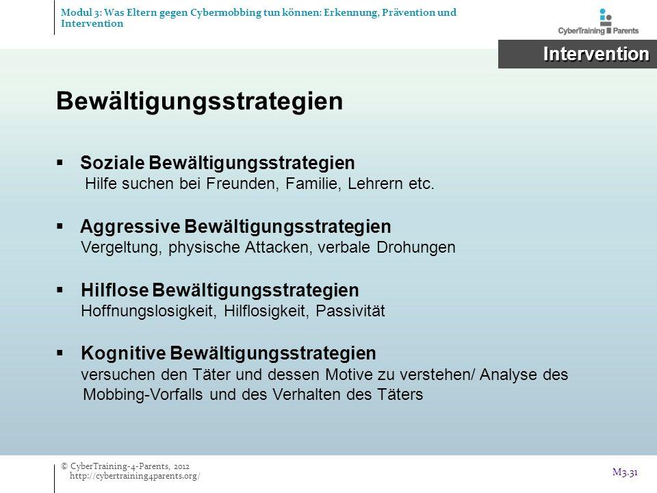 Bewältigungsstrategien Soziale Bewältigungsstrategien Hilfe suchen bei Freunden, Familie, Lehrern etc. Aggressive Bewältigungsstrategien Vergeltung, p