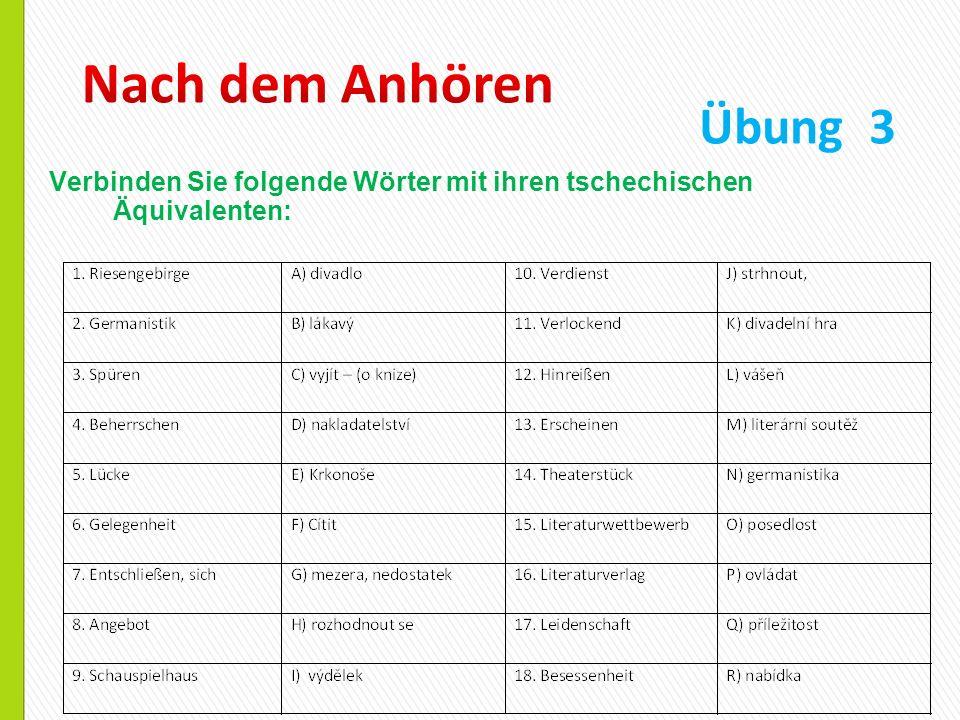 Verbinden Sie folgende Wörter mit ihren tschechischen Äquivalenten: Übung 3